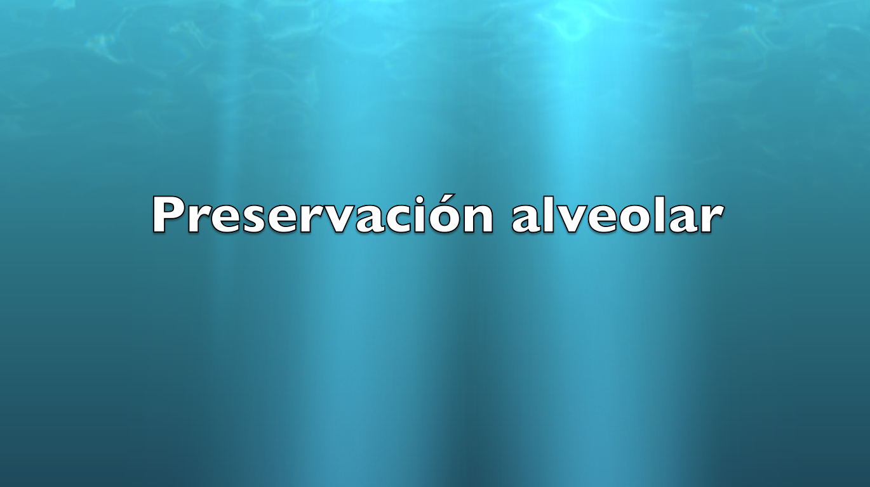 Preservación alveolar